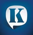 Bubble speech letter K vector image vector image
