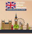 learning english in london london sity education vector image