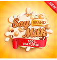 soy milk label splash natural and fresh vector image vector image