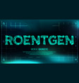 roentgen banner medical background vector image vector image