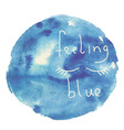 Blue watercolor blot with lettering vector image vector image