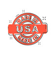 cartoon made in usa icon in comic style usa vector image