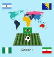 Group F - Argentina Bosnia Iran Nigeria vector image