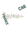 the issue of car finance text background word vector image vector image