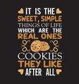 chocolate chip quote and saying good for print vector image vector image