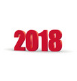 happy new year 2018 red 3d numbers isolated on vector image