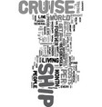 you too can live on a cruise ship text word cloud vector image vector image