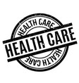 health care rubber stamp vector image