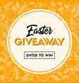 easter giveaway enter to win banner template vector image vector image