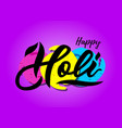 handwritten lettering of happy holi on watercolor vector image vector image