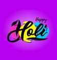 handwritten lettering of happy holi on watercolor vector image