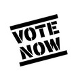 vote now stamp on white vector image vector image
