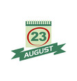 23 august calendar with ribbon vector image