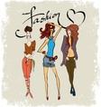 drawing three fashionable girls vector image vector image