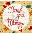Thank you Mammy lettering onfloral baclground vector image vector image