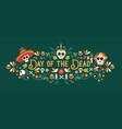 day dead sugar skull typography banner vector image vector image