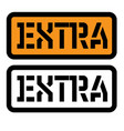 extra stamp on white vector image vector image