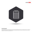 notepad icon hexa white background icon template vector image vector image