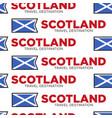 scotland travel destination scottish national flag vector image