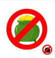 Stop leprechaun gold Forbidden flower pot with vector image vector image