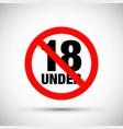 no under eighteen entry badge vector image vector image