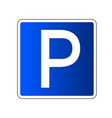 parking sign isolated vector image vector image