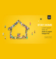 people crowd gathering in house shape stay home vector image