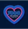 7000 followers thank you background in neon heart vector image vector image