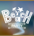beach party on blur vector image vector image