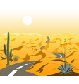 beautiful desert landscape with asphalt road and vector image vector image