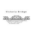 victoria bridge in canada in the line vector image vector image