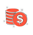 cartoon money coins icon in comic style dollar vector image