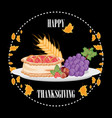 pie with grapes and nuts of thanksgiving day vector image