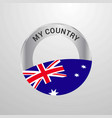 australia my country flag badge vector image