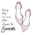 summer quote elegant fashion shoes sandals vector image vector image