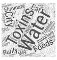 The importance of eliminating toxins Word Cloud vector image vector image