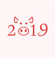 year of the earth pig 2019 on the chinese calendar vector image