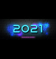 2021 happy new year neon light number vector image