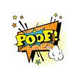comic speech chat bubble pop art style poof vector image