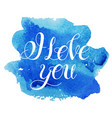 i love you image watercolor elements vector image
