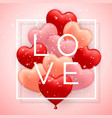 love happy valentines day red pink and orange vector image vector image