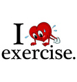 I love exercise vector image vector image