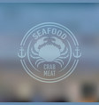 seafood emblem with crabon blured backdrop vector image vector image