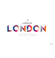 welcome to london united kingdom uk card and vector image