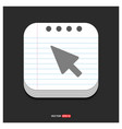 cursor icon gray icon on notepad style template vector image