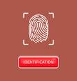 identification and recognition human fingerprint vector image vector image