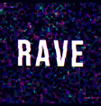 bright rave sign vector image