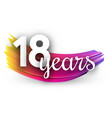eighteen years greeting card with colorful brush vector image vector image