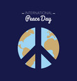 international peace day with the earth forming vector image vector image