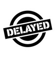 delayed stamp on white vector image
